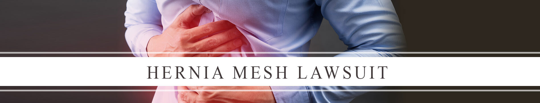 Hernia Mesh Lawsuit | Hernia Mesh Lawyers | Provost Umphrey