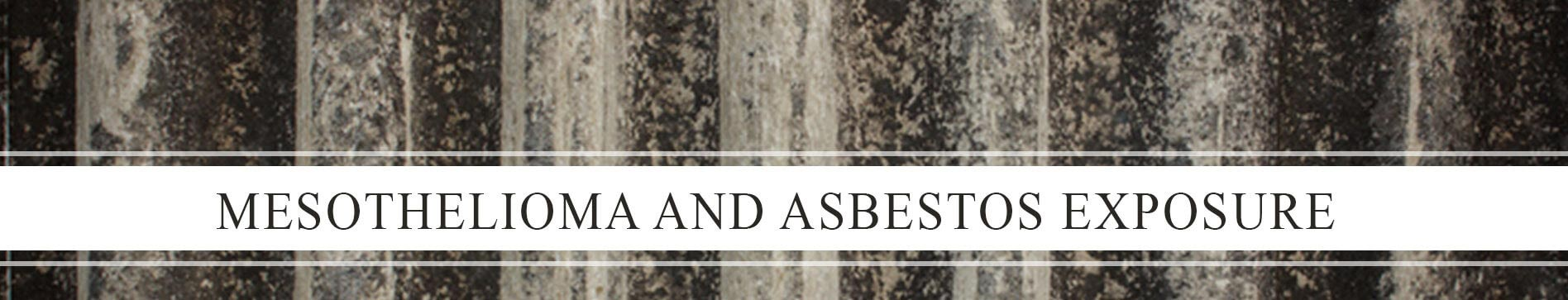 Mesothelioma and Asbestos Exposure Lawyers of Texas