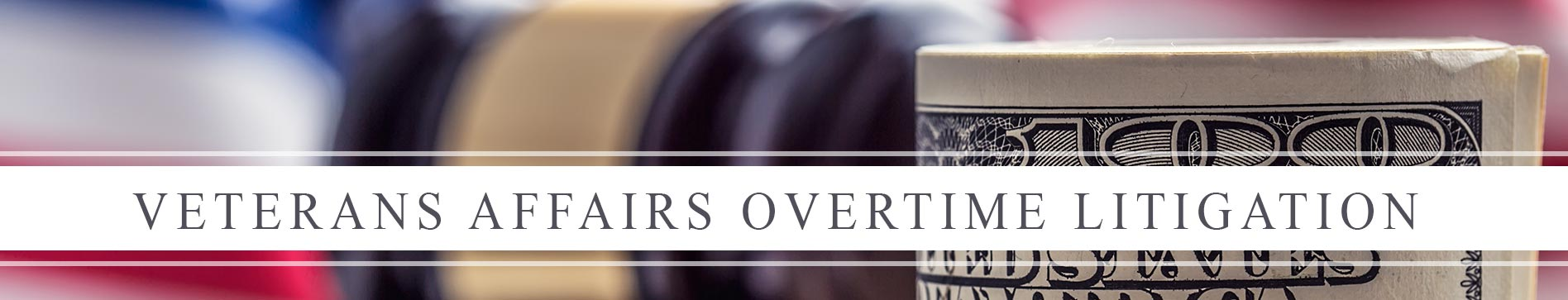 Veterans Affairs Overtime Litigation | Veterans Affairs Wage & Hourly Litigation
